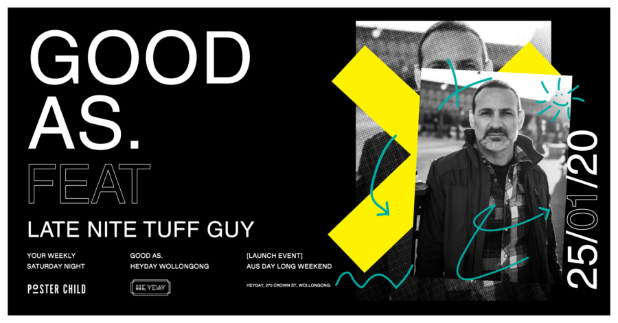 Good As launches this Saturday ft Late Nite Tuff Guy
